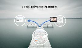 Facial galvanic treatment
