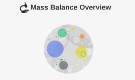 Mass Balance Overview
