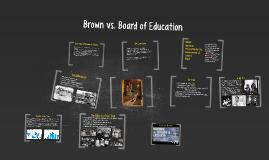 SPE 432 Brown vs. Board of Education