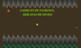 COMBATE DE PASIONES,
