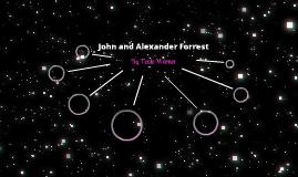 John and alexander forrest