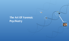 The Art Of Forensic Psychiatry