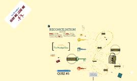 RECONCILIATION (w/ quiz)