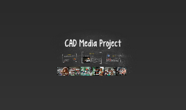 CAD Media Project: International Development Department