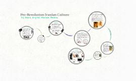 Pre-Revolution Iranian Culture