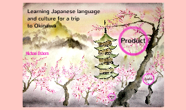Learning Japanese language and culture for a trip to Okinawa