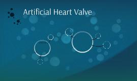 Artificial Hear Valve