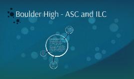 Boulder HS ASC and ILC