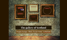 The gallery of Scotland