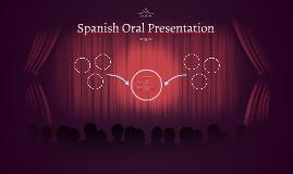 Spanish Oral Presentation