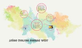 Copy of ¿Cómo evaluar paginas web?