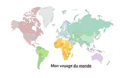 Mon voyage du monde