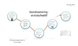 Copy of Generationenvertrag - ein Auslaufmodell?