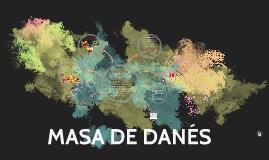 MASA DE DANÉS