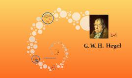 G. W. H.  Hegel