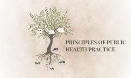 PRINCIPLES OF PUBLIC HEALTH PRACTISE