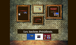 Les Presidents precedents