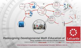 Redesigning Dev. Math Ed. at LaGuardia