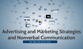 Advertising and Marketing Strategies and Nonverbal Comm