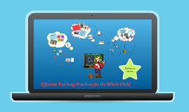 Effective Teaching Practices for the Whole Child - Kylie Brown 0582689