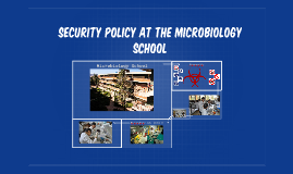 Security Policy at the microbiologý school
