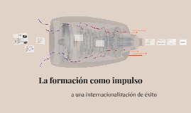 Copy of La formación como impulso