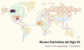 Musica Electrónica del Siglo XX