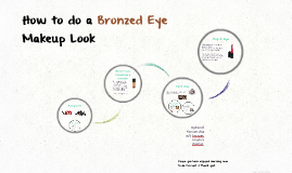 How to do a Bronzed Eye Makeup Look