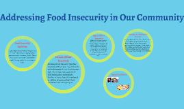 Addressing Food Insecurity in Our Community