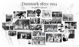 Danmark 1870-1914