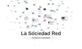La Sociedad Red - introducción