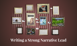 Writing a Strong Narrative Lead