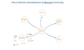 Alma Interface development at Monash