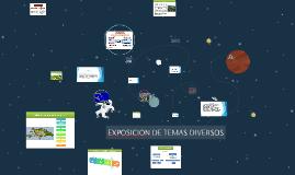 EXPOSICION DE TEMAS DIVERSOS