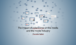 Copy of The impact of cybercrime on the media