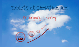 Tablets at Christian Aid