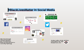 #BlackLivesMatter In Social Media