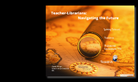 Idaho Teacher-Librarians: Navigating the Future