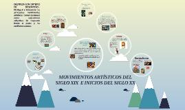 MOVIMIENTOS ARTÍSTICOS DEL SIGLO XIX  E INICIOS DEL XX