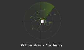 Wilfred Owen - The Sentry