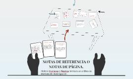Copy of NOTAS DE REFERENCIA O NOTAS DE PÁGINA.
