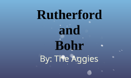 Rutherford and Bohr
