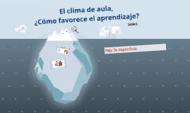 PLATAFORMA: Clima de Aula Sesión 1