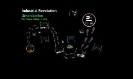 Industrial Revolution Urbanization