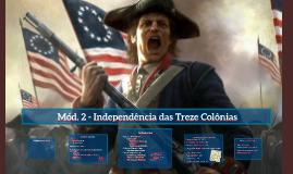 Copy of Copy of Independencia das Treze Colonias Inglesas