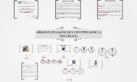 Copia de ORÍGENES FILOSÓFICOS Y CIENTÍFICOS DE LA PSICOLOGÍA