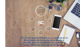 """""""El rol del gerente educativo y su apuesta en la disminución"""