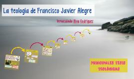La teología de Francisco Javier Alegre