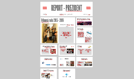 REPORT - PREZIDENT