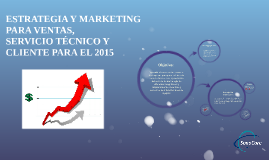 ESTRATEGIA Y MARKETING PARA VENTAS,